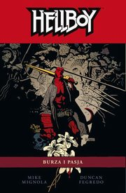 Hellboy Tom 12 Burza i pasja, Mignola Mike