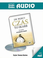 Czas to skarb, Muncy Jim
