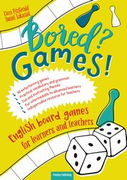 Bored Games English board games for learners and teachers Gry do nauki angielskiego, Fitz Gerald Ciara, Łukasiak Daniel