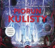 Piorun kulisty CD, Liu Cixin