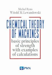 Chemistry Theory of Machines, Witold Lewandowski, Michał Ryms