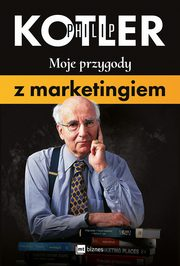 Moje przygody z marketingiem, Philip Kotler
